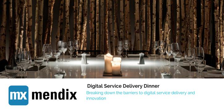 Digital Service delivery Dinner Mendix