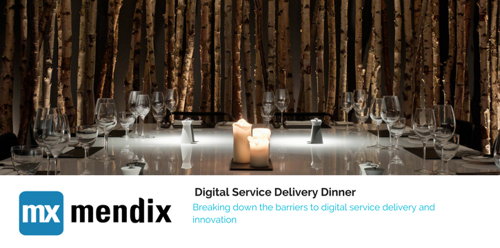 Digital Service delivery Dinner Mendix